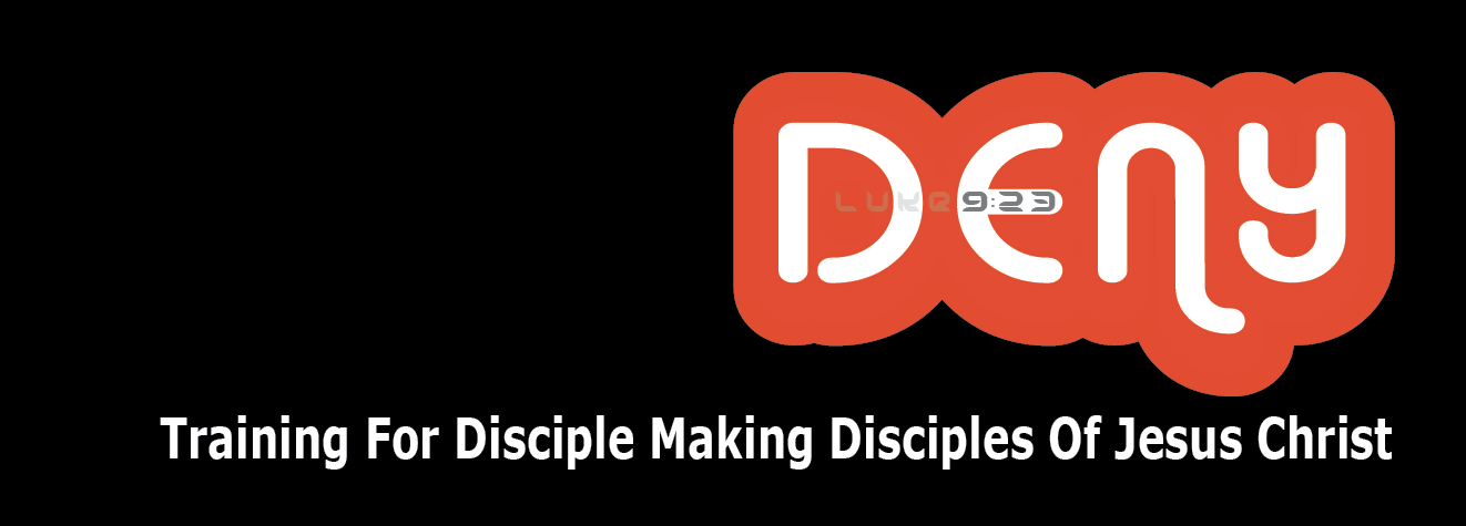 DENY disciple Jesus Christ training program